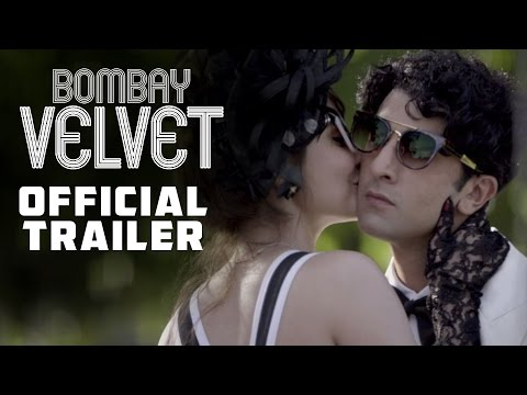 Bombay Velvet - Official Trailer