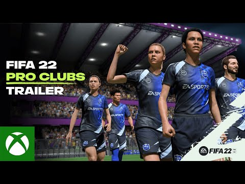 FIFA 22   Official Pro Clubs Trailer