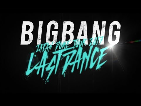 connectYoutube - BIGBANG JAPAN DOME TOUR 2017 -LAST DANCE- (Trailer)