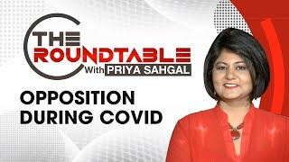 Opposition During Covid | The Roundtable with Priya Sahgal | NewsX - NEWSXLIVE