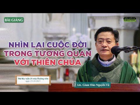 Bài giảng của Lm. Giuse Đào Nguyên Vũ trong thánh lễ Thứ Bảy tuần 29 TN