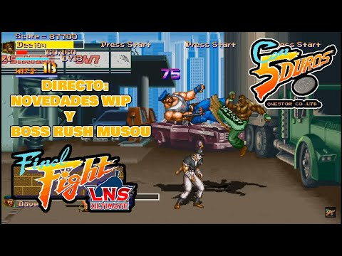 Final Fight LNS Ultimate - Un rato haciendo el Monguer