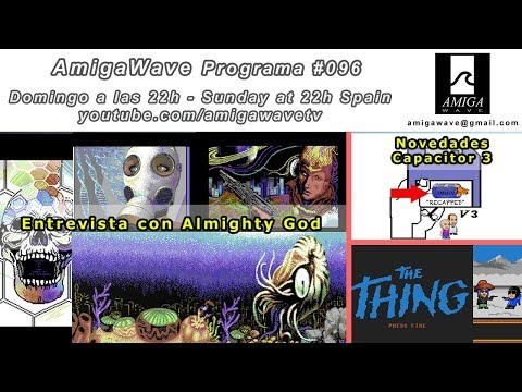 Programa #96 - Entrevista con Almighty God, Novedades Capacitor, The Thing el juego invisible.