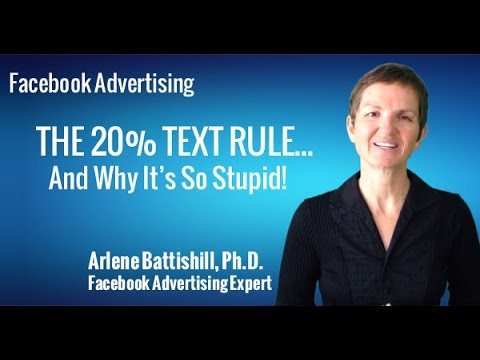 FACEBOOK ADVERTISING AND WHY THE FACEBOOK 20 PERCENT TEXT RULE IS STUPID