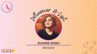 Suhani Shah, Mentalist, Exclusively on NewsX   Influencer A-list   NewsX NewsX - NEWSXLIVE