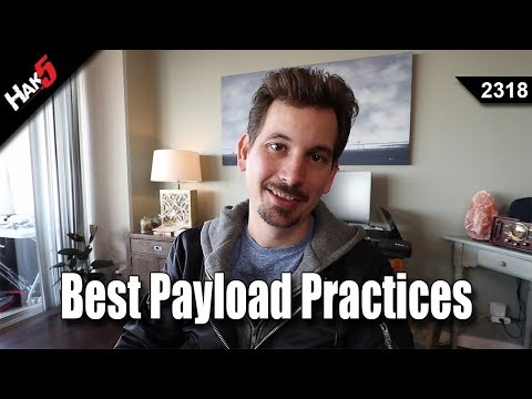 [[ PAYLOAD ]] - Best Payload Practices - Hak5 2318 (RE-UPLOAD)