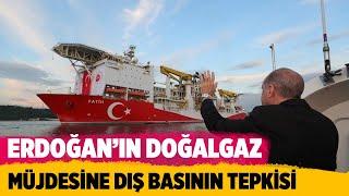 ERDOĞAN'IN DOĞALGAZ MÜJDESİNE DIŞ BASININ TEPKİSİ #receptayyiperdoğan #doğalgaz