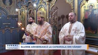 Slujire arhiereasca la Catedrala din Varset