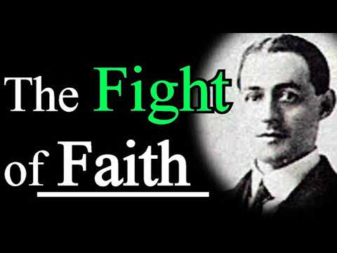 The Fight of Faith - A. W. Pink / Studies in the Scriptures / Christian Audio Books