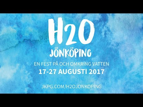 H20 JÖNKÖPING - En fest på och omkring vatten