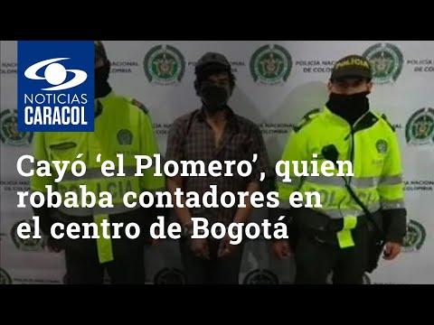 Cayó 'el Plomero', que se dedicaba a robar contadores en el centro de Bogotá