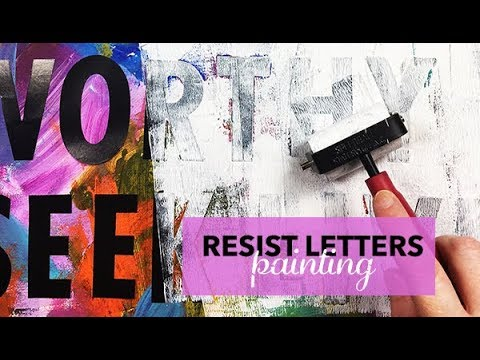 resist letters painting