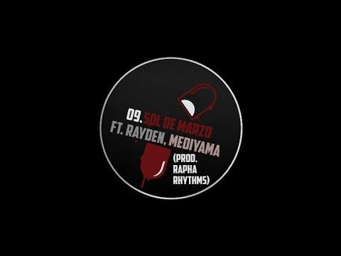 09. EL MOMO - SOL DE MARZO FT. RAYDEN Y MEDIYAMA (PROD. RAPHA RHYTHMS)