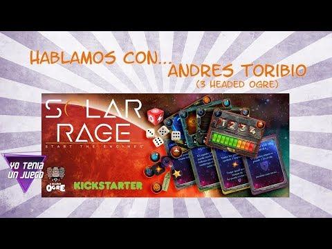 Solar Rage - Hablamos con Andrés Toribio - Yo Tenía Un Juego De Mesa #57