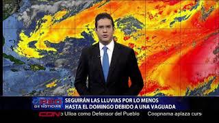 Seguirán las lluvias por lo menos hasta el domingo debido a una vaguada