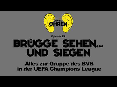 Auffen Punkt #15: Brügge sehen... und siegen   BVB Podcast von schwatzgelb.de