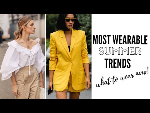 Video: Top Wearable Summer Trends | Fashion Trends 2019