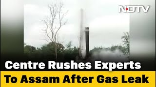 Gas Leaking From Assam Oil Well For 4 Days, Centre Sends More Experts - NDTV