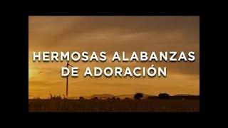 Música Cristiana 2020 /Adoración Cristiana Para Orar / Alabanzas Para Descender La Presencia de Dios