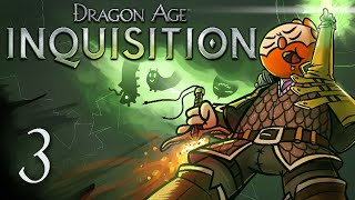 Dragon Age Inquisition [Part 3] - Man about town