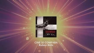 Cine Se Compara - Ruben Birle