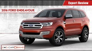 Ford Endeavour 2.2 AT 4x2 | Expert Review | CarDekho.com