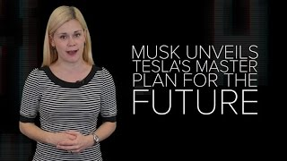 Elon Musk unveils Tesla's master plan for the future (CNET News)