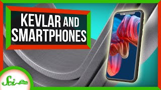 Here's What Kevlar and Your Smartphone Have in Common