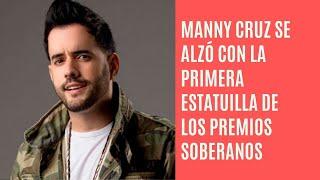 Manny Cruz se alza con la primera estatuilla de los Premios Soberano