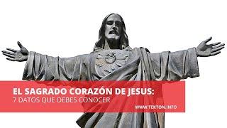 7 DATOS QUE DEBES CONOCER SOBRE EL SAGRADO CORAZÓN DE JESÚS