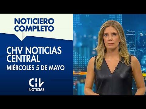 CHV Noticias Central   Miércoles 5 de mayo de 2021