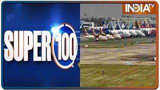 Super 100: Non-Stop News | May 25, 2020 | IndiaTV News - INDIATV