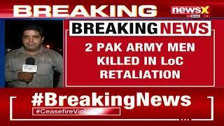 Ceasefire Violation | Indian Army kills 2 Pak men in Poonch | NewsX - NEWSXLIVE