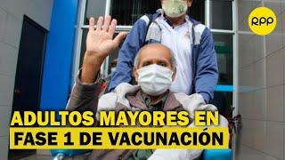 Minsa: adultos mayores serán incluidos en fase 1 del proceso de vacunación
