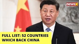 FULL LIST: 52 Countries which back China | NewsX - NEWSXLIVE