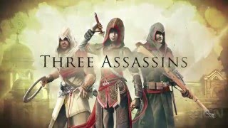 Assassin's Creed Chronicles Official Trailer - Trilogy: China, India & Russia