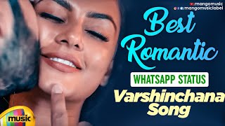 Best Romantic WhatsApp Status | Varshinchana Song | 7 Telugu Movie | Havish | Anisha Ambrose | Seven - MANGOMUSIC