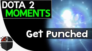Dota 2 Moments - Get Punched