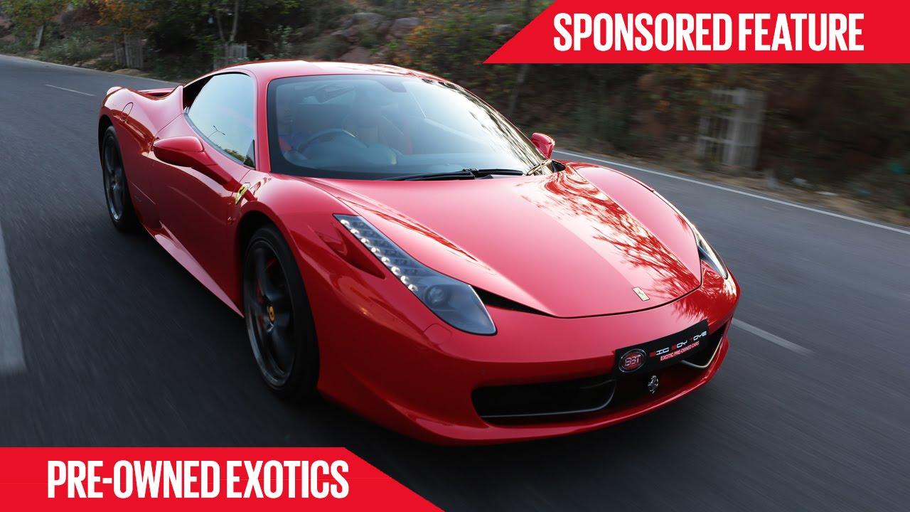 pre owned exotics | फेरारी 458 italia | sponsored feature