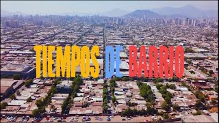 Tiempos de Barrio | Barrio Italia 2021