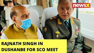 Rajnath Singh In Dushanbe To Attend SCO Conclave | Chinese Counterpart To Be Present | NewsX - NEWSXLIVE