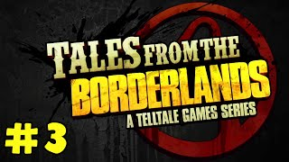 Telltale's Tales from the Borderlands #3 - Zer0
