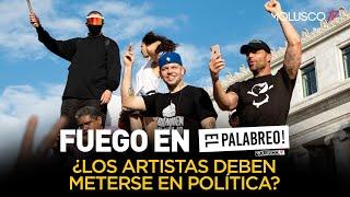 ¿ Los artistas deben meterse en temas de política como Residente y Bad Bunny TIRAERA en #ElPalabreo