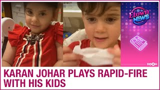Karan Johar plays rapid-fire with kids Yash and Roohi and they say THIS about Taimur & AbRam - ZOOMDEKHO