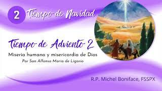02 Miseria humana y misericordia de Dios | Tiempo de Navidad | Tiempo de Adviento 2