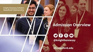 Knight-Hennessy Scholars Admission Process