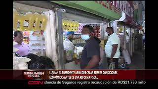 Llaman al presidente Abinader crear buenas condiciones económicas antes de una reforma fiscal