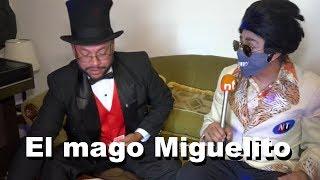 Elvis - Mago Miguelito