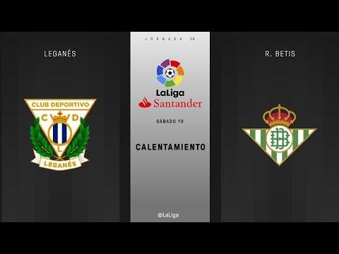 Calentamiento Leganés vs R. Betis