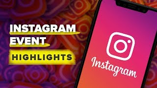 Instagram's IGTV event highlights in 10 minutes